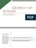 Flujo Eléctrico y Ley de Guass