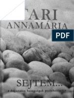 Tari Annamaria - Sejtem a Daganatos Betegsegek Pszichologiaja