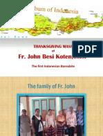 Thanksgiving Mass of Fr. John Besi Koten,CRSP  - The first Indonesian Barnabite