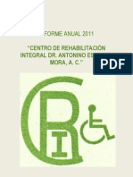 Informe Anual 2011 Centro de Rehabilitación Integral Dr. Antonino Esperon Mora AC