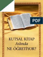 Kutsal Kitap Aslında Ne Öğretiyor