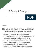 2) Product Design