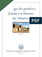 A fuga do profeta Jonas e o futuro de Nínive