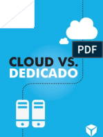 Cloud vs. Dedicado