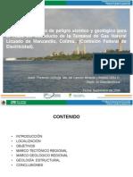 Avance Del Estudio de Peligro Sísmico y Geológico Para Trazo Del Gasoducto de La Terminal de Gas Natural Licuado de Manzanillo Colima