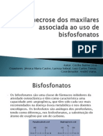 Osteonecrose Dos Maxilares Associada Ao Uso de Bisfosfonatos