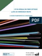 Guide Pratique Pour l Installation d Un Reseau en Fibre Optique Dans Les Immeubles Neufs a Usage d Habitation Ou a Usage Mixte - Septembre 2012 Web