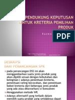 DSS Pemilihan Produk Menggunakan