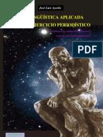 Dr. José Luis Ayerbe - NEUROLINGÜÍSTICA  aplicada al ejercicio periodístico