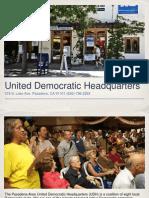 The United Democratic Headquarters in Pasadena, California