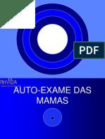 AUTO EXAME DAS MAMAS - apresentação PowerPoint