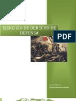 Ejercicio Del Derecho de Defensa