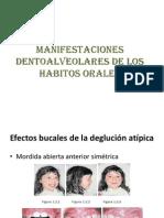 Manifestaciones Dentoalveolares de Los Habitos Orales