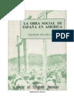 La Obra Social de Espana en America - Sigfredo Hillers de Luque