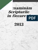 Să examinăm Scripturile în fiecare zi — 2013
