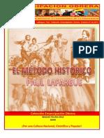 Libro No. 349. El método histórico.  Lafargue, Paul. Colección Emancipación Obrera. Octubre 27 de 2012