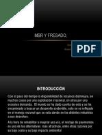MBR y Fresado,