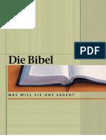 Die Bibel — Was will sie uns sagen?