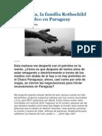 Psicopatía, la familia Rothschild y el petróleo en Paraguay