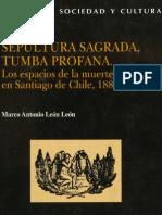 Sepultura sagrada, tumba profana - Marco León