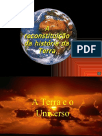 A reconstituição da Hist. da TERRA