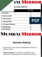 Mumbai_Mirror Decison Making