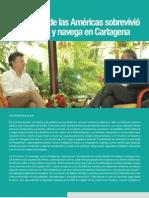 La Cumbre de las Américas sobrevivió al naufragio y navega en Cartagena por Norman Pino de Lion