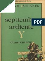 Septiembre Ardiente y Otros Cuentos - William Faulkner