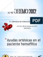 Ayudas ortésicas en el paciente hemofilico. Dr. Carlos Sotos. INFOHEMO 2012. 25.10.12