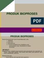 PRODUK BIOPROSES