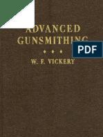 Advanced Gunsmithing - Vickery (1940)