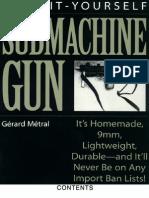 Do It Yourself Submachine Gun - Gerard Metral