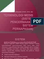 Terminologi Medis (Sistem Pencernaan & Sistem Pernapasan)