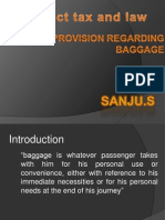 Sanju(Provision Regarding Baggage)