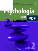 Psychologia Akademicka tom 2 Jan Strelau Dariusz Doliński