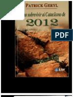 Geryl, Patrick - Cómo sobrevivir al Cataclismo del 2012