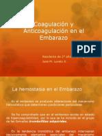 Coagulación y Anticoagulación en el Embarazo