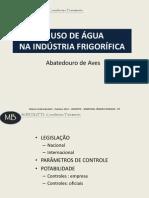 O USO DE ÁGUA NA INDÚSTRIA FRIGORÍFICA