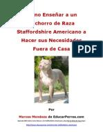 Como Enseñar a un Cachorro de Raza Staffordshire Americano a Hacer sus Necesidades Fuera de Casa