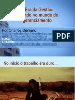 A Era da Gestão-Charles Benigno