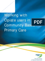 Working With Opiate Users in Community Based Primary Care