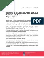 26-10-12 Mensaje Del Lic. Cano Velez- Presentacion Fundacion