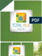 Total Ville Macaé Baixa