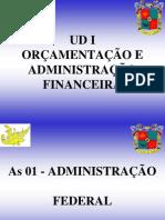 UD I - As 01 -  Adm Federal - 1º e 2º T - 06 Mai 08