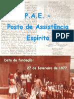 POSTO DE ASSISTÊNCIA ESPÍRITA - PAE  EM PPS
