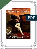 Serie Love at Stake 02 - Vampiros y La Ciudad