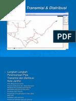 Jaringan Transmisi & Distribusi
