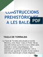 CONSTRUCCIONS PREHISTÒRIQUES BALEARS