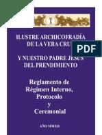 PROTOCOLO DE LA ILUSTRE ARCHICOFRADÍA DE LA VERA CRUZ U NUESTRO PADRE JESUS DEL PRENDIMIENTO - BAENA