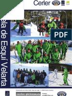 OFERTA de la Escuela de Esquí de Velarta en Cerler 2012-2013